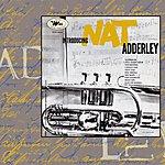Nat Adderley Introducing Nat Adderley (Remastered)