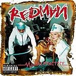 Redman Malpractice (Parental Advisory)