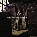 Ms. Dynamite Dy-na-mi-tee (Single)