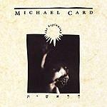 Michael Card The Beginning