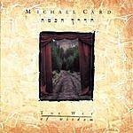 Michael Card The Way Of Wisdom