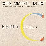 John Michael Talbot Empty Canvas