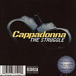 Cappadonna The Struggle (Parental Advisory)