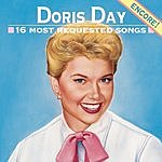 Doris Day 16 Most Requested Songs: Encore!