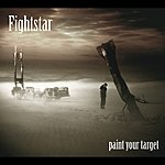 Fightstar Paint Your Target (Single)