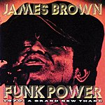 James Brown Funk Power 1970: A Brand New Thang