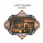 Cream Live Cream, Vol.2 (Remastered)