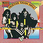 Kiss Hotter Than Hell (Remastered)