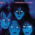 Kiss Creatures Of The Night (Remastered)