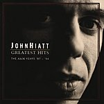 John Hiatt Greatest Hits: The A&M Years, 1987-1994