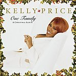 Kelly Price One Family