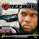 Freeway Philadelphia Freeway (Parental Advisory)
