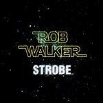 Rob Walker Strobe