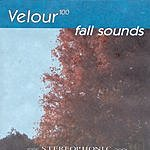 Velour 100 Fall Sounds