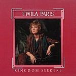 Twila Paris Kingdom Seekers