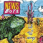 Newsboys Hell Is For Wimps