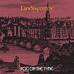 Lindisfarne Fog On The Tyne