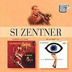 Si Zentner Suddenly Its Swing/The Swingin' Eye