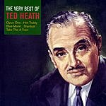 Ted Heath The Very Best Of Ted Heath