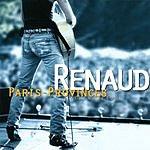 Renaud Paris Provinces Aller Retour (Live)