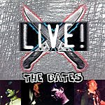 The Bates What A Beautiful Noise (Live)