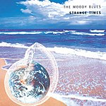The Moody Blues Strange Times