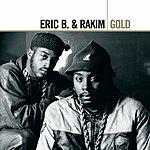 Eric B & Rakim Gold