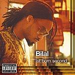 Bilal 1st Born Second (Parental Advisory)