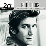 Phil Ochs 20th Century Masters - The Millennium Collection: The Best Of Phil Ochs