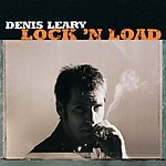 Denis Leary Lock 'N Load (Parental Advisory)