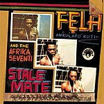Fela Kuti Stalemate/Fear Not For The Man