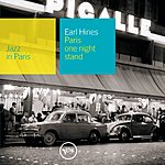 Earl Hines Jazz In Paris: One Night Stand