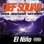 Def Squad El Nino (Parental Advisory)
