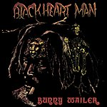 Bunny Wailer Blackheart Man