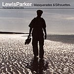 Lewis Parker Masquarades & Silhouettes