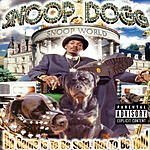 Snoop Dogg Da Game Is To Be Sold, Not To Be Told (Parental Advisory)