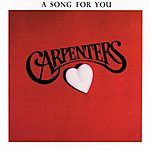 The Carpenters A Song For You (Remastered)