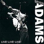 Bryan Adams Live! Live! Live!