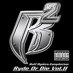 Ruff Ryders Ryde Or Die Vol.II (Parental Advisroy)