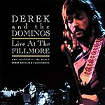 Derek & The Dominos Live At The Fillmore