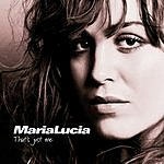Maria Lucia That's Just Me