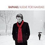 Raphael Raphael Vuelve Por Navidad