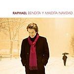 Raphael Bendita Y Maldita Navidad