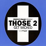 Perfect Phase Get Wicked