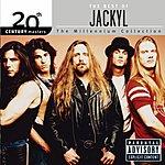 Jackyl 20th Century Masters - The Millennium Collection: The Best Of Jackyl (Parental Advisory)