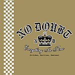No Doubt Everything In Time (B-Sides, Rarities, Remixes)