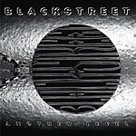 Blackstreet Another Level