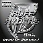 Ruff Ryders Ryde Or Die, Vol.1 (Parental Advisory)