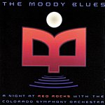 The Moody Blues A Night At Red Rocks With The Colorado Symphony Orchestra (Live)