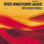 Illinois Jacquet Desert Winds